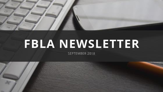 FBLA Monthly Newsletter - September 2018