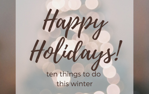 10 Ways to Spend the Holiday Season