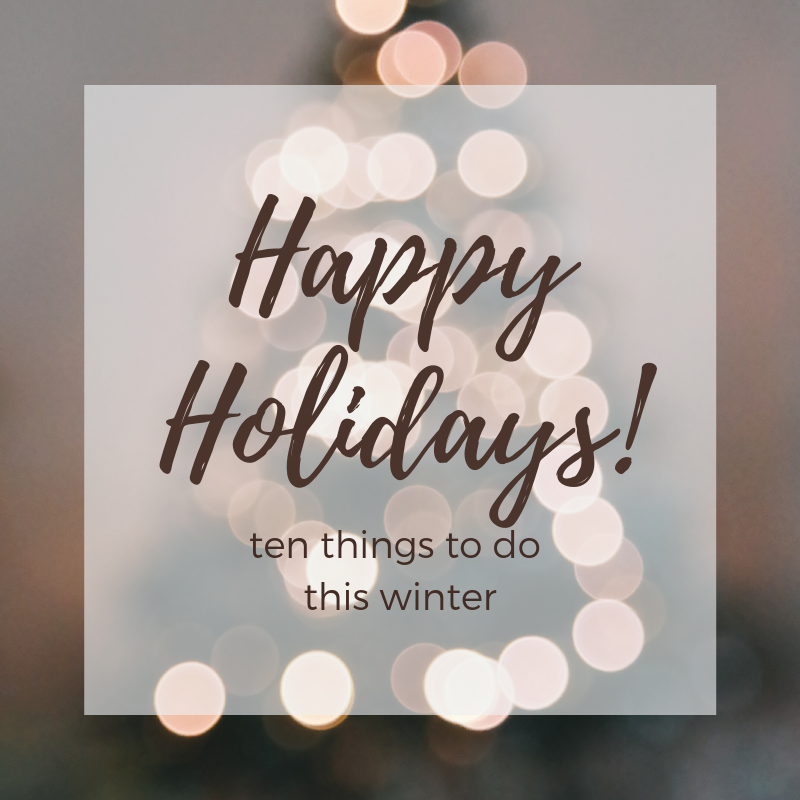 10+Ways+to+Spend+the+Holiday+Season