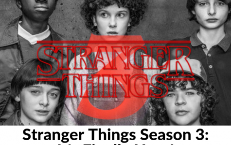Stranger Things Season 3: It's Finally Here!