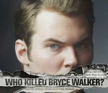 """""""Bryce Walker is Dead."""""""
