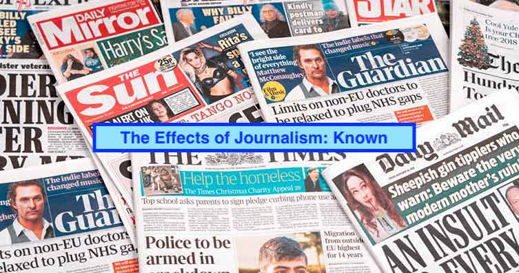 The Effects of Journalism: Known